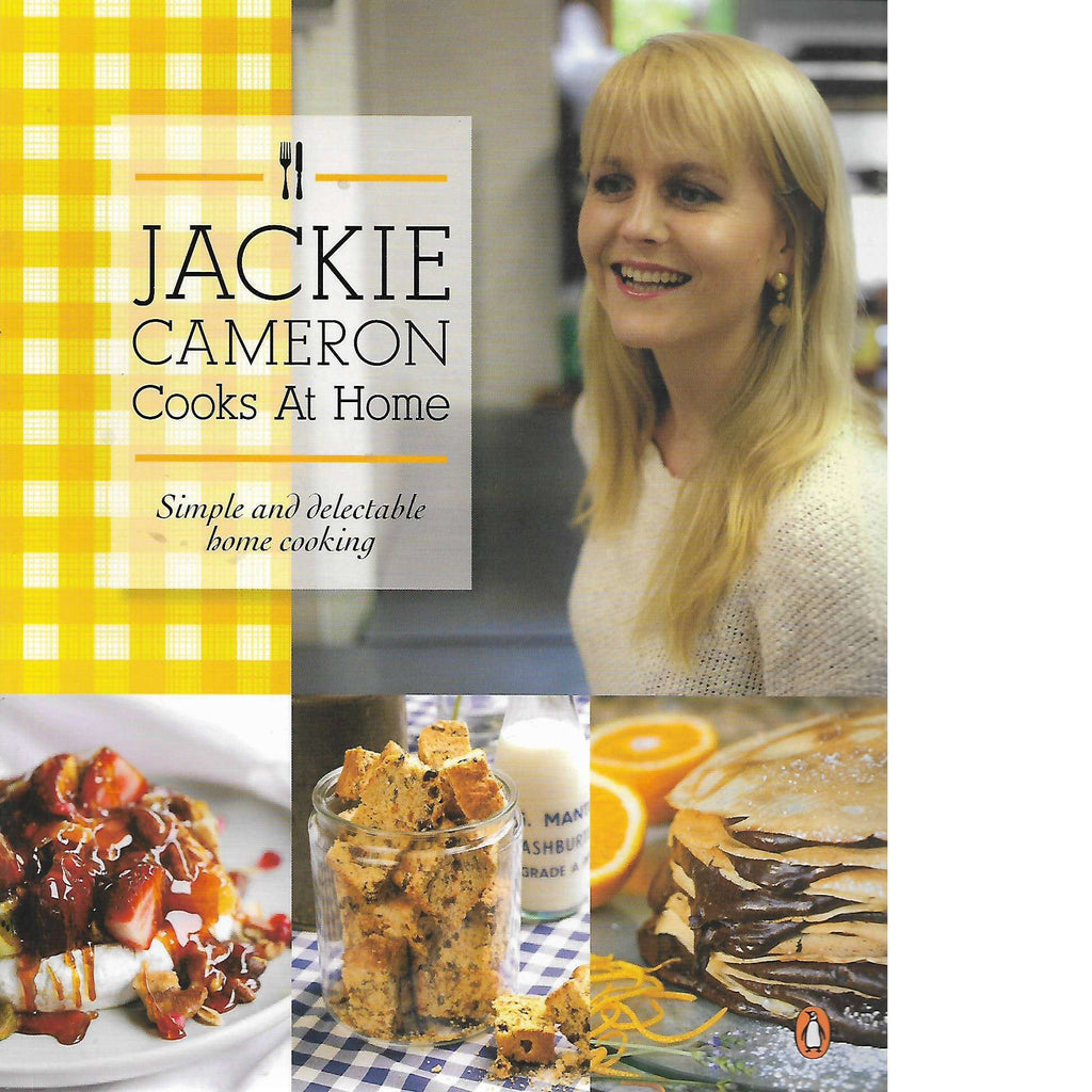 Jackie cameron cooks at home by jackie cameron book cooking bookdealersjackie cameron cooks at home jackie cameron forumfinder Image collections