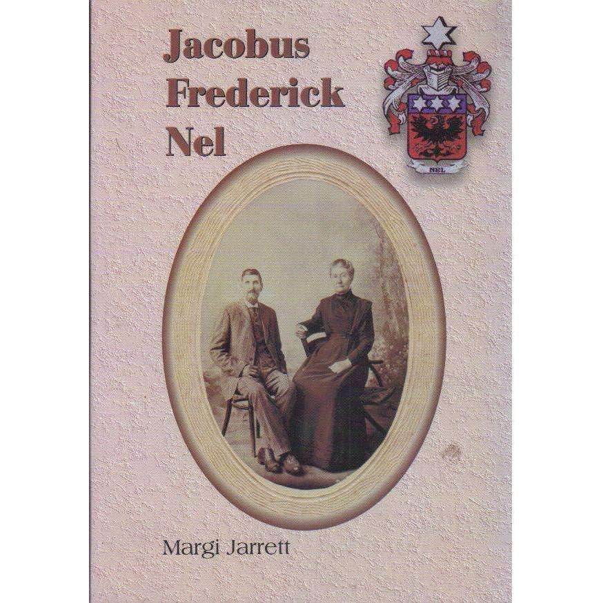 Bookdealers:Jacobus Frederick Nel (With Author's Inscription) English, Afrikaans Edition | Margi Jarrett