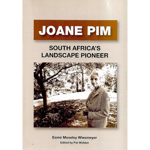 Joane Pim: South Africa's Landscape Pioneer (Inscribed by Author) | Esme Moseley Wiesmeyer