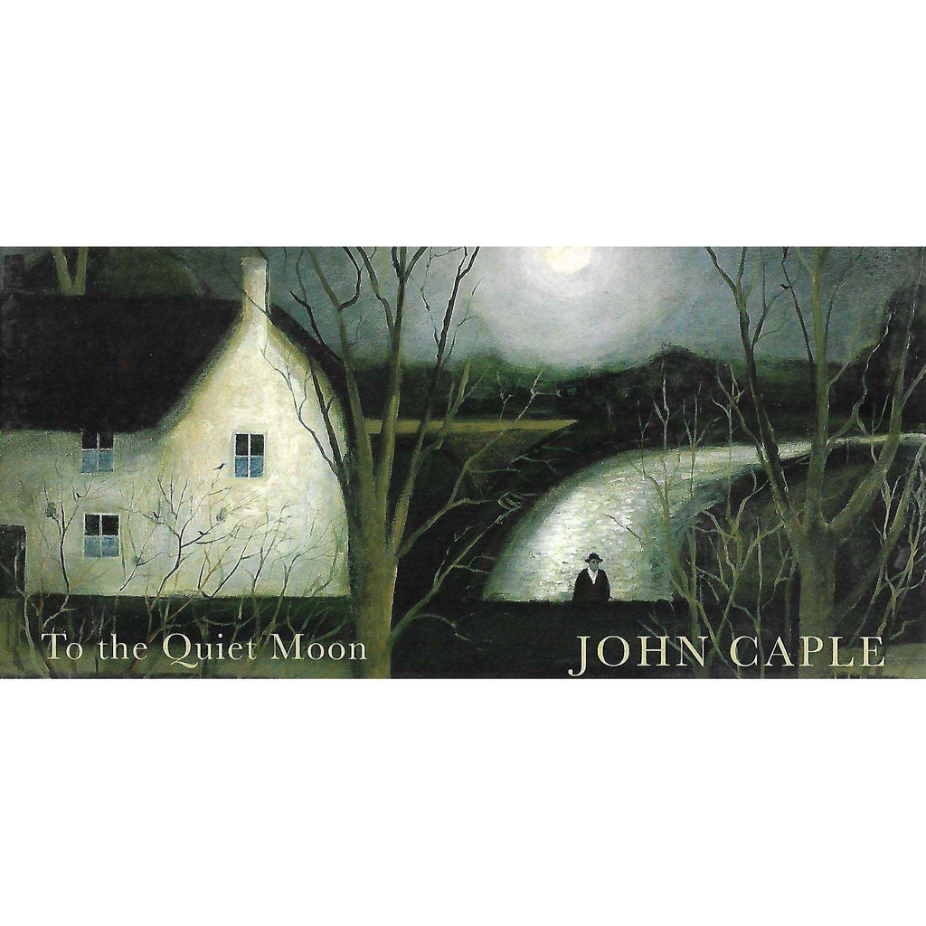 Bookdealers:John Caple: To the Quiet Moon (Invitation to the Exhibition)