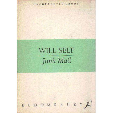 Junk Mail (Uncorrected Proof) | Will Self