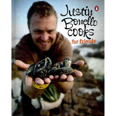 Justin Bonello Cooks ... for Friends (Inscribed by Author) | Justin Bonello