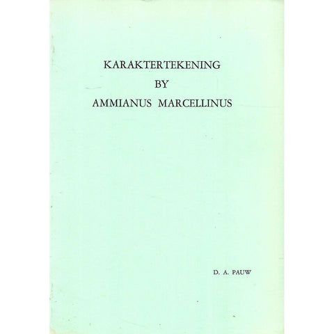 Karaktertekening by Ammianus Marcellinus (Inscribed by Author) | D. A. Pauw