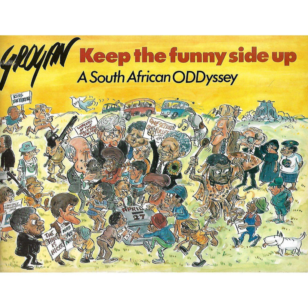 Bookdealers:Keep the Funny Side Up: A South African Oddyssey | Tony Grogan