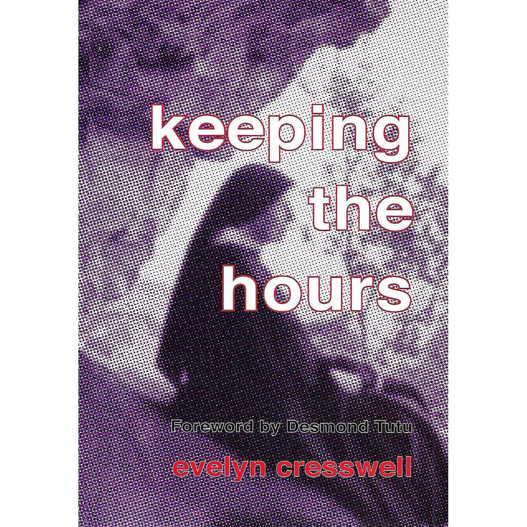 Bookdealers:Keeping the Hours (Inscribed by Author) | Evelyn Cresswell