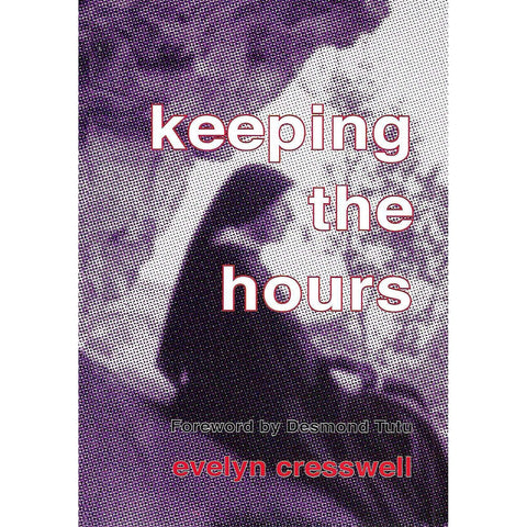 Keeping the Hours (Inscribed by Author) | Evelyn Cresswell