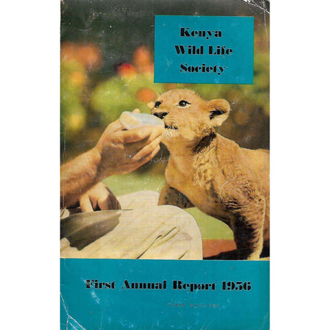 Kenya Wild Life Society: First Annual Report 1956