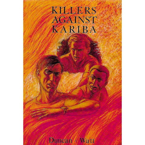 Killers Against Kariba | Duncan Watt