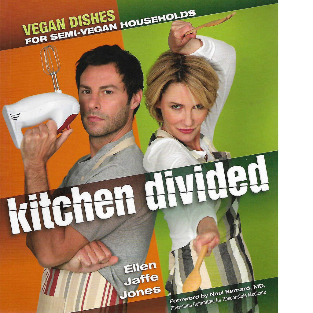 Bookdealers:Kitchen Divided: Vegan Dishes for Semi-Vegan Households | Ellen Jaffe Jones