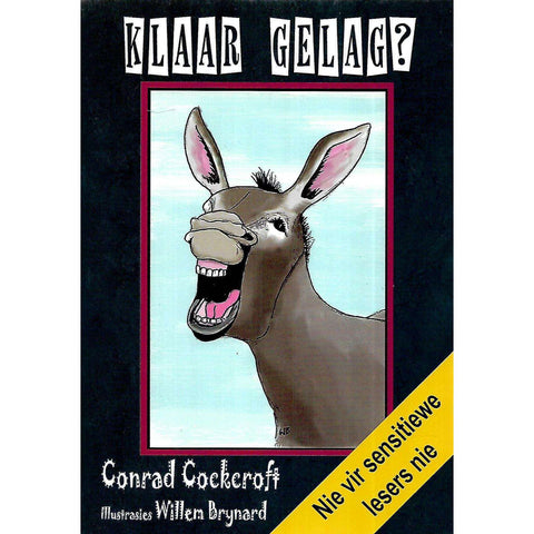 Klaar Gelag? (Signed by Author) | Conrad Cockcroft