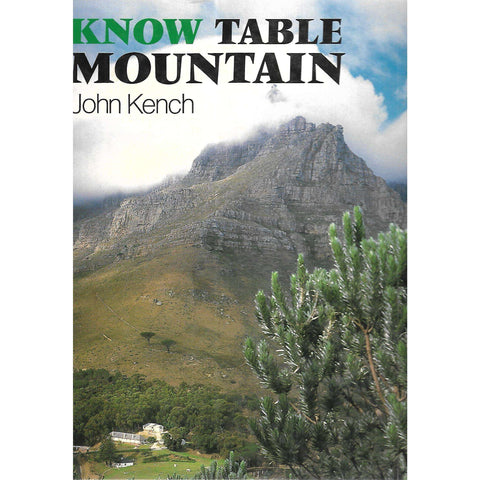 Know Table Mountain | John Kench