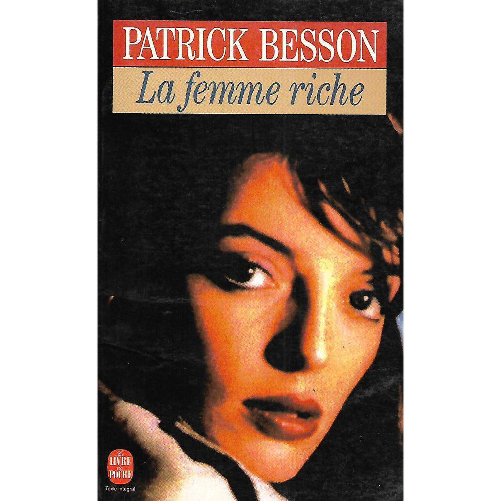 Bookdealers:La femme riche (French) | Patrick Besson