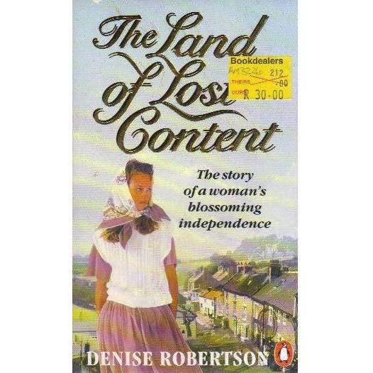 Bookdealers:Land Of Lost Content | Denise Robertson