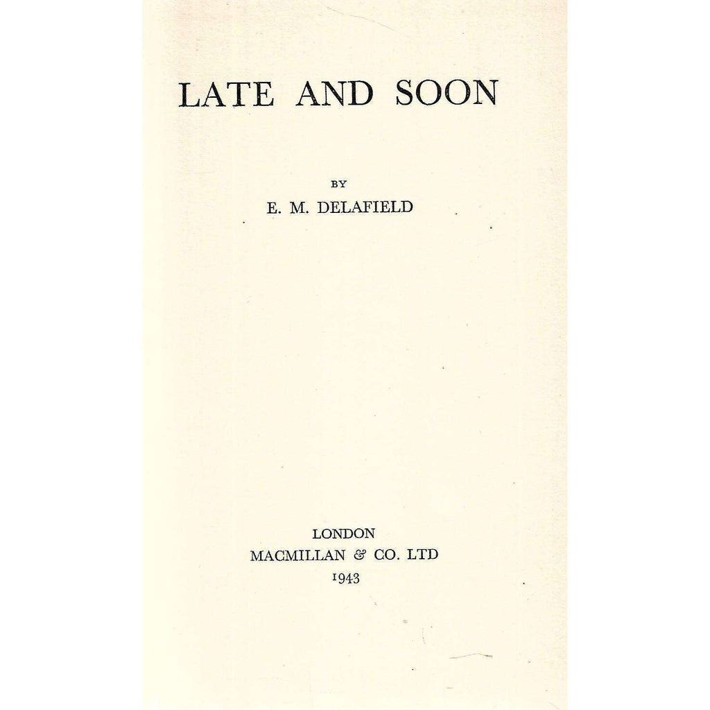 Bookdealers:Late and Soon | E. M. Delafield