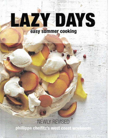 Lazy Days Easy Summer Cooking | Phillippa Cheifitz