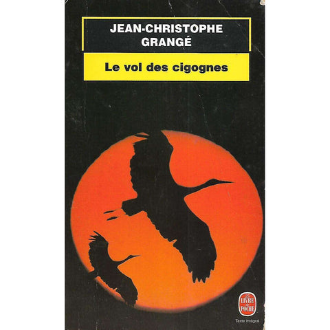 Le vol des cigognes (French) | Jean-Christophe Grange