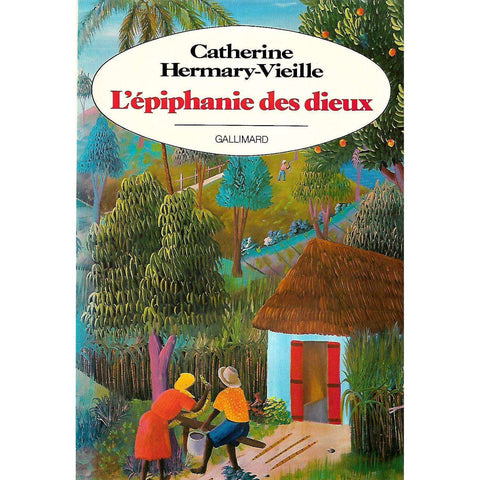 L'epiphanie des dieux (French) | Catherine Hermary-Vieille