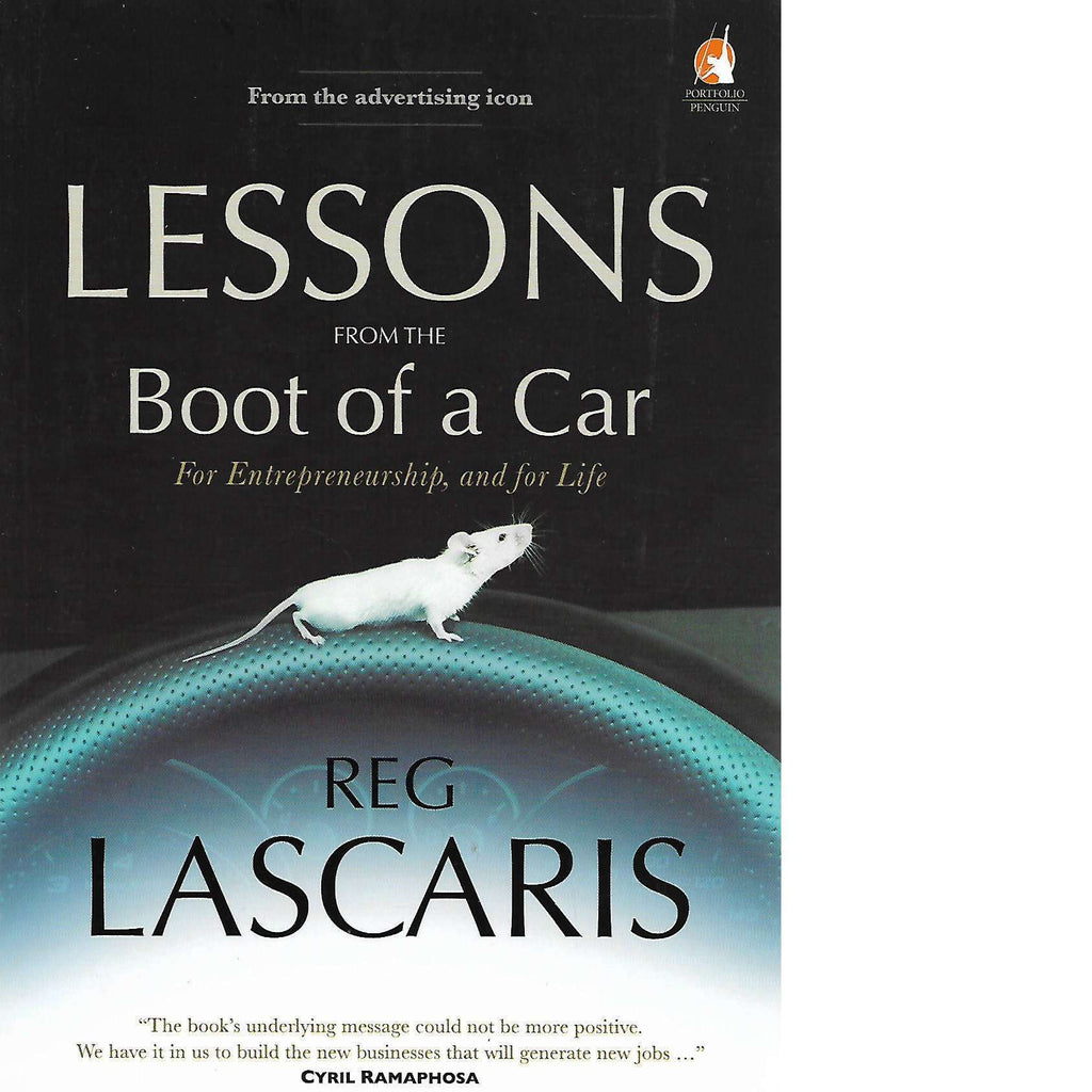Bookdealers:Lessons from the Boot of a Car: For Entrepreneurship, and for Life | Reg Lascaris