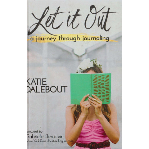 Let It Out | Katie Dalebout