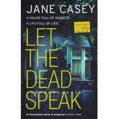 Let The Dead Speak | Jane Casey