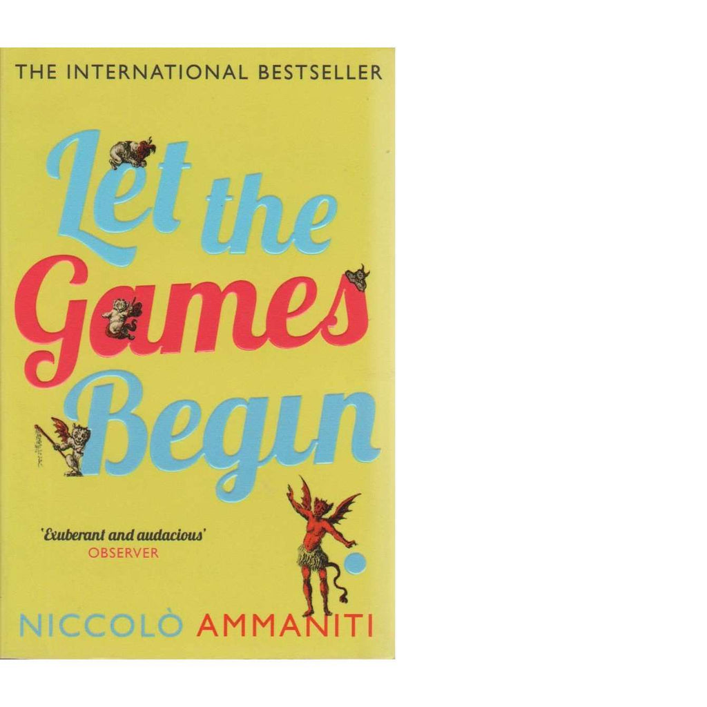 Bookdealers:Let the Games Begin | Niccolo Ammaniti