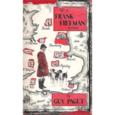 Life of Frank Freeman, Huntsman: An Analytic Biography | Guy Paget
