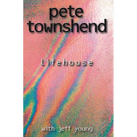Lifehouse | Pete Townsend and Jeff Young