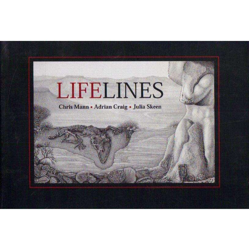 Bookdealers:Lifelines: (Signed by the Poet Chris Mann) | Chris Mann, Adrian Craig, Julia Skeen