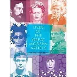 Lives of the Great Modern Artists | Edward Lucie-Smith