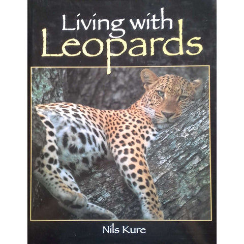 Living with Leopards (Inscribed by Author) | Nils Kure