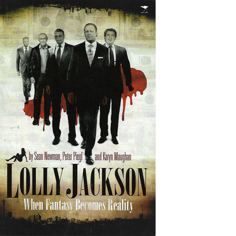 Lolly Jackson: When Fantasy Becomes Reality | Karyn Maughan