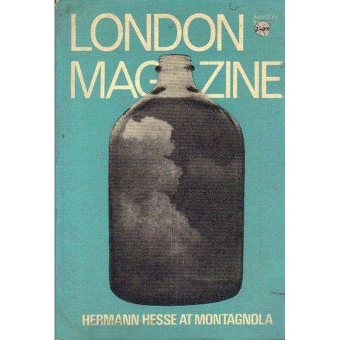 London Magazine: Hermann Hesse at Montagnola (June | July 1972 Vol. 12 No. 2) | Edited by Alan Ross