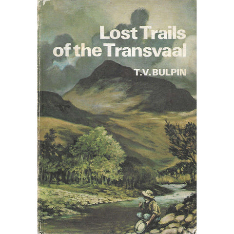 Lost Trails of the Transvaal (Signed by Author) | T. V. Bulpin