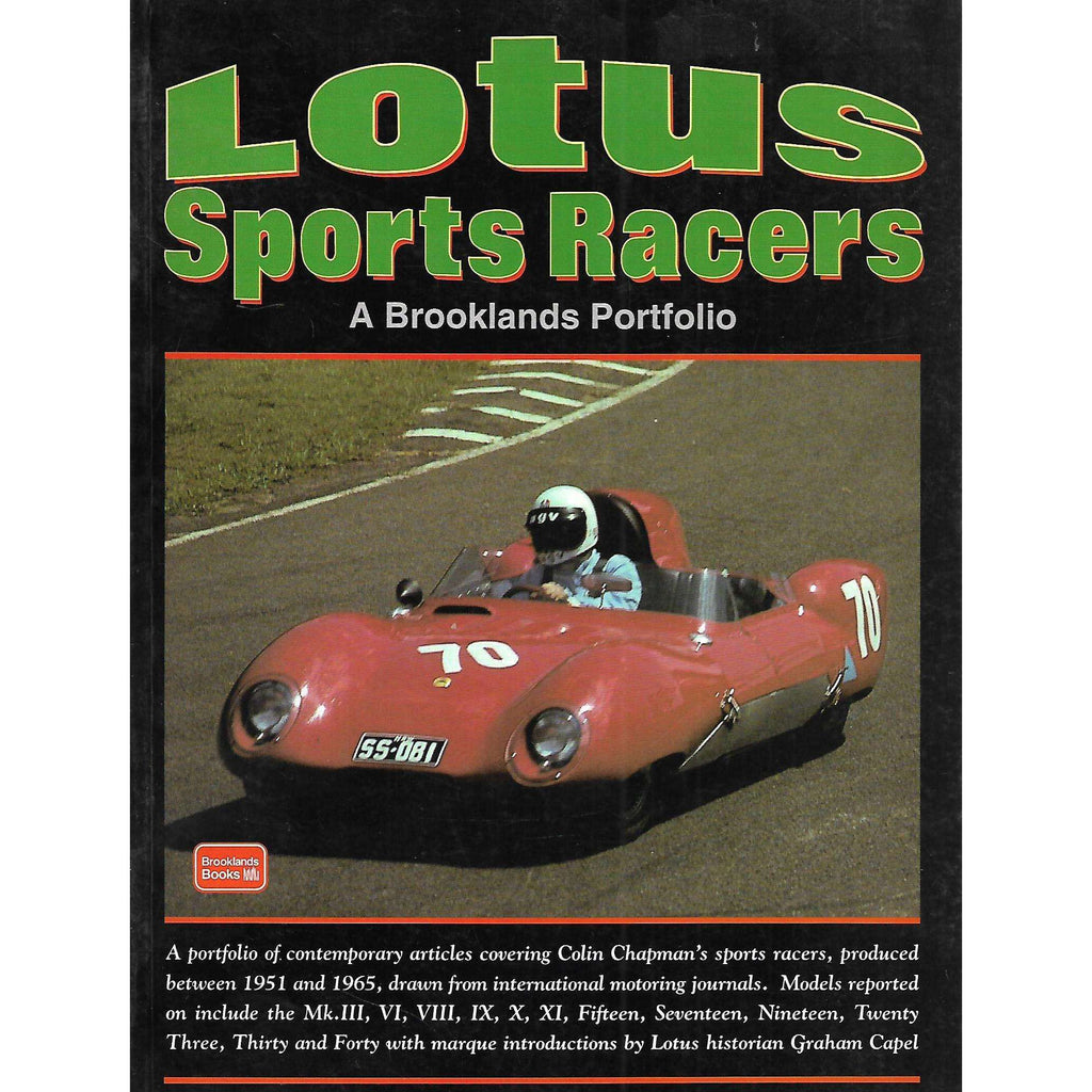 Bookdealers:Lotus Sports Racers: A Brooklands Portfolio | Graham Chapel and R. M. Clarke