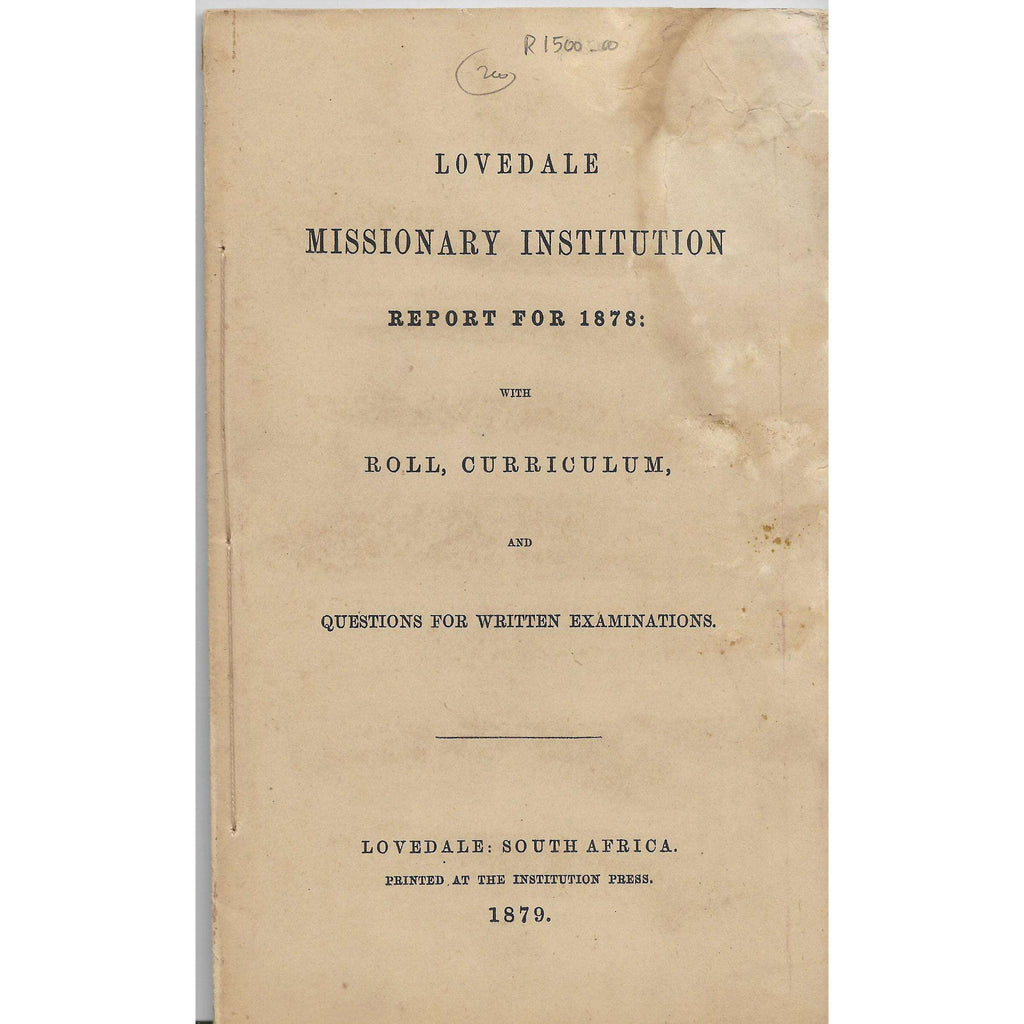 Bookdealers:Lovedale Missionary Institution Report for 1878: with Roll, Curriculum - Lovedale Press