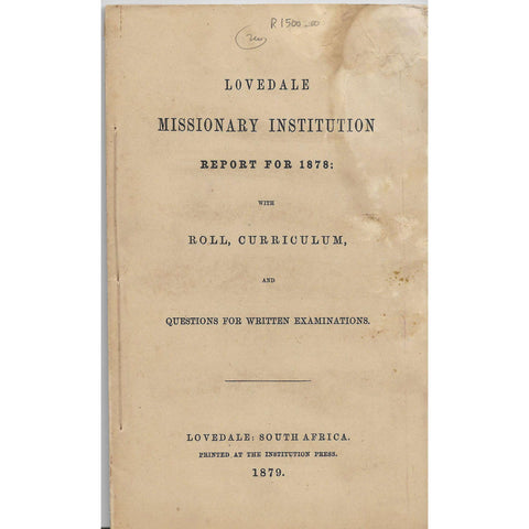 Lovedale Missionary Institution Report for 1878: with Roll, Curriculum - Lovedale Press
