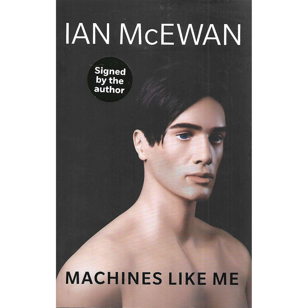 Bookdealers:Machines Like Me (Signed by Author) | Ian McEwan