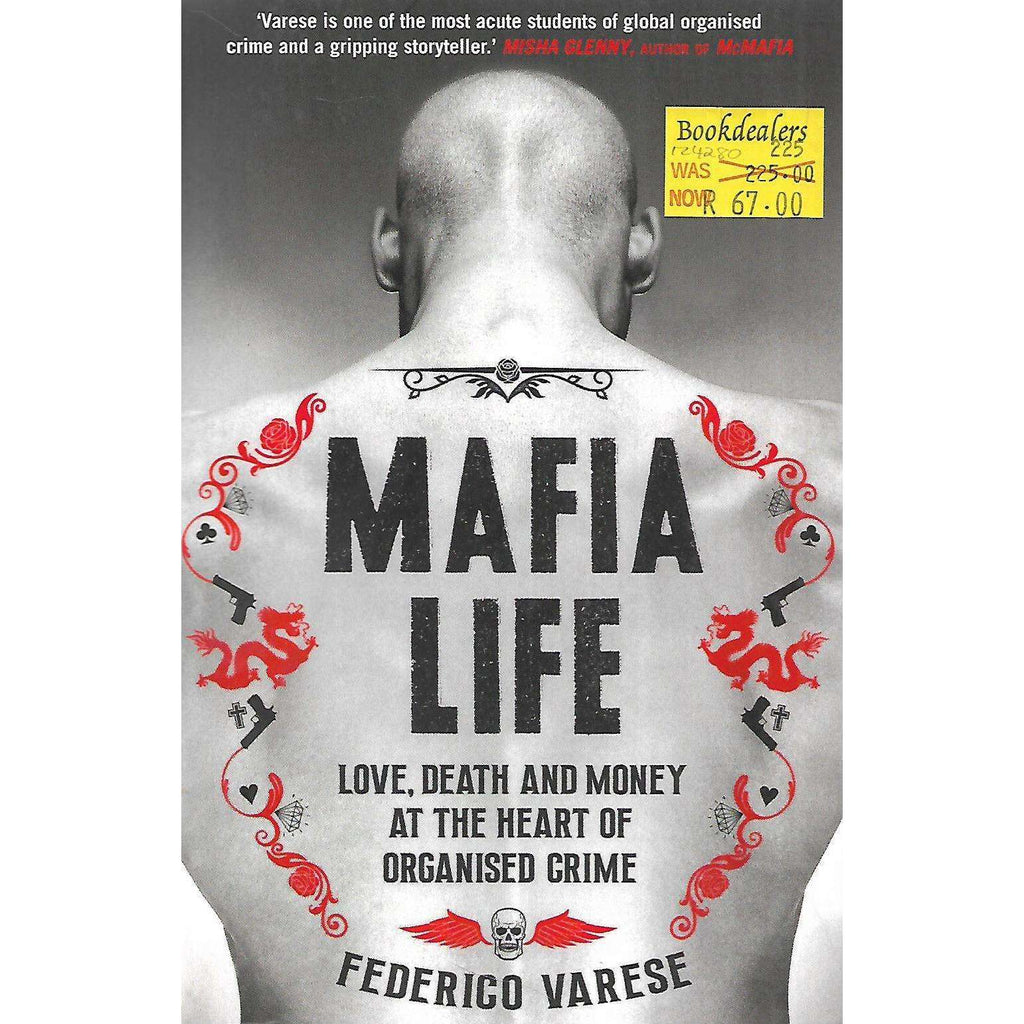 Bookdealers:Mafia Life: Love, Death and Money at the Heart of Organised Crime | Federico Varese