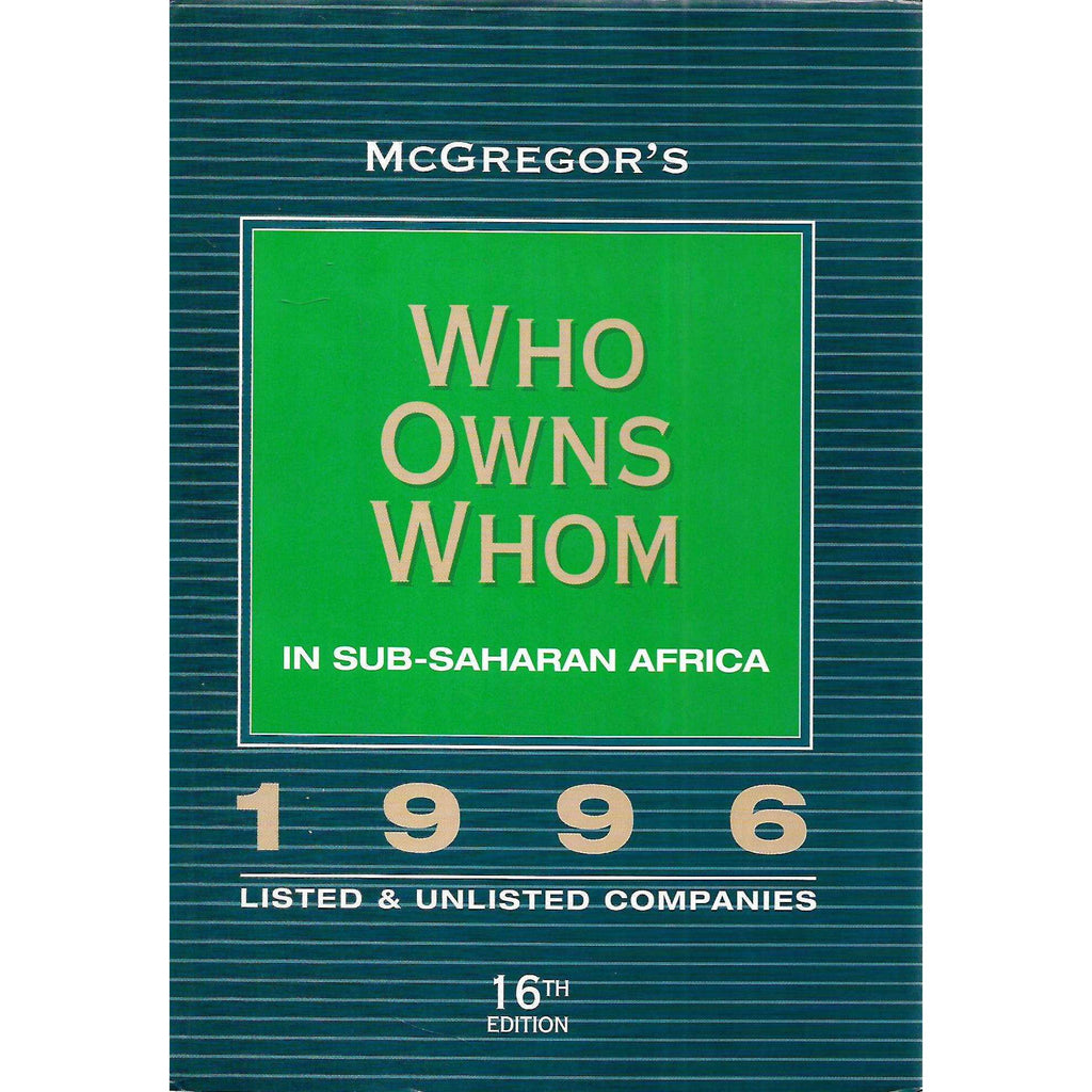 Bookdealers:MaGreggor's Who Owns Whom in Sub-Saharan Africa 1996 | Robin and Anne McGreggor