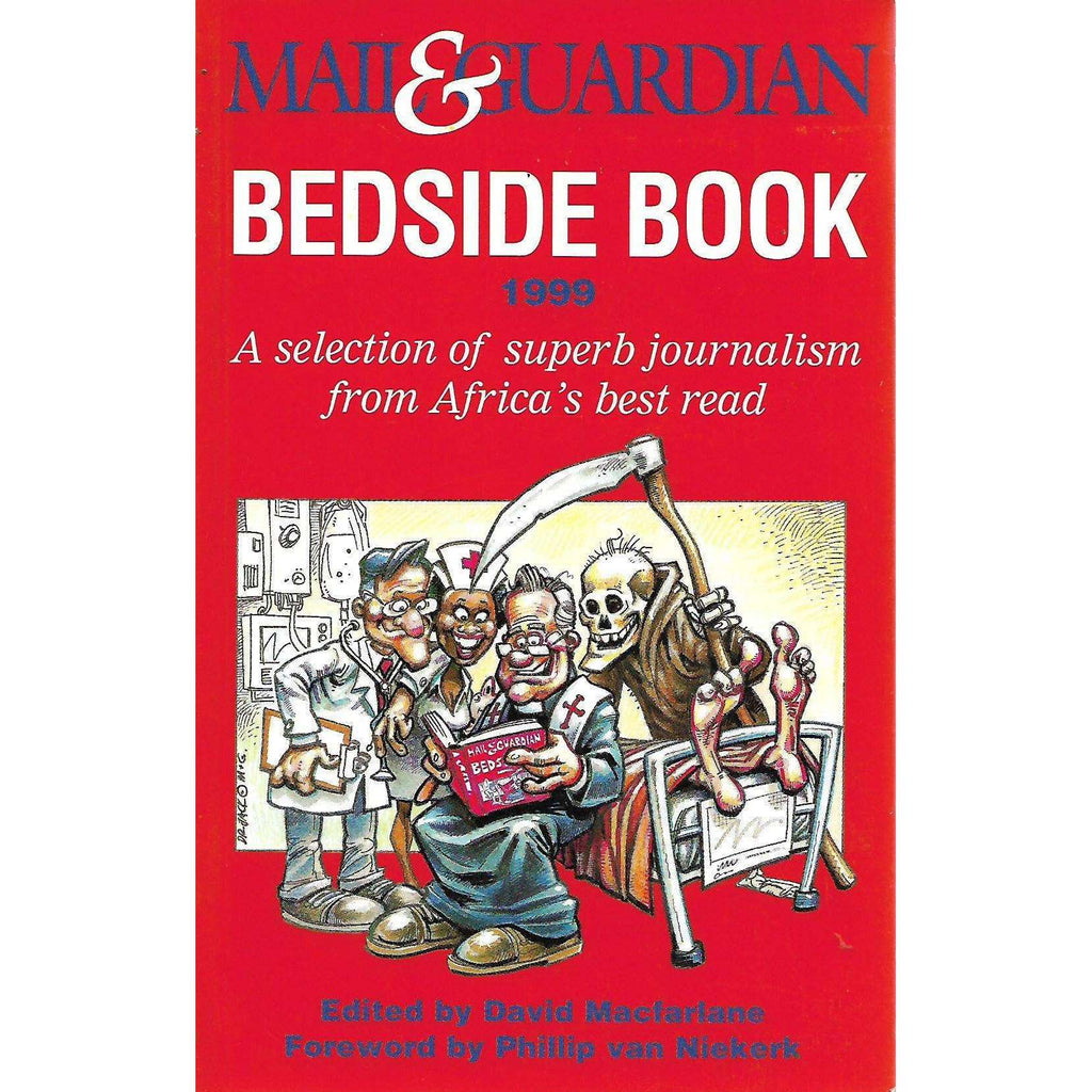 Bookdealers:Mail & Guardian Bedside Book 1999 (Inscribed by Author) | David Macfarlane (Ed.)