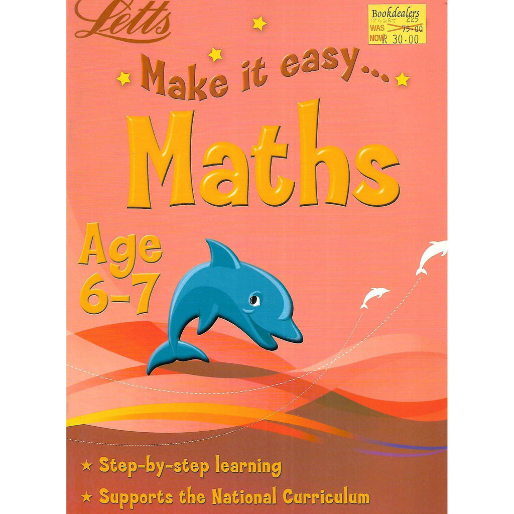 Bookdealers:Make it Easy: Maths Age 6-7 | Paul Broadbent