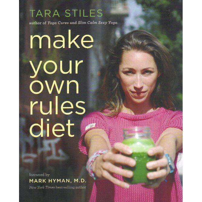 Bookdealers:Make Your Own Rules Diet | Tara Stiles