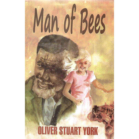 Man of Bees (First Edition) | Oliver Stuart York