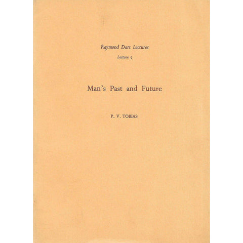 Man's Past and Future (Signed by Author) | P. V. Tobias