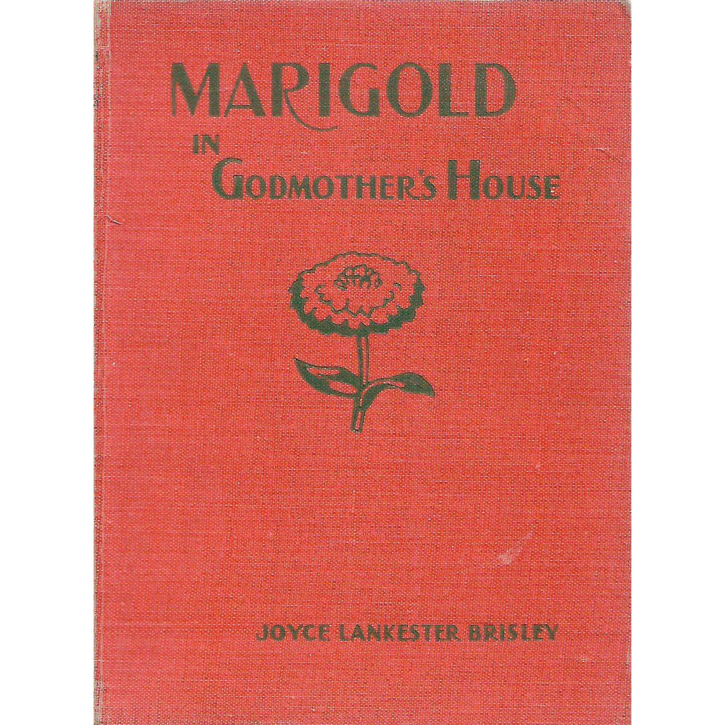 Bookdealers:Marigold in Godmother's House | Joyce Lankester Brisley