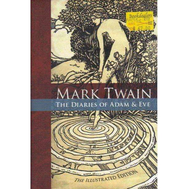 Bookdealers:Mark Twain: The Diaries of Adam and Eve | Mark Twain, Illustrated by F. Strothmann and Lester Ralph