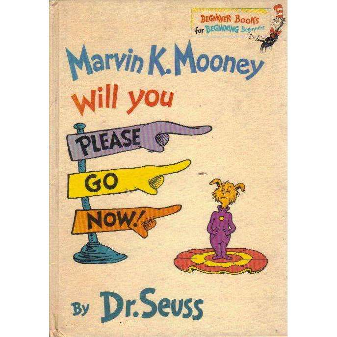 Bookdealers:Marvin K. Mooney Will you Please Go Now! (A Beginning Beginner Book) | Dr. Seuss