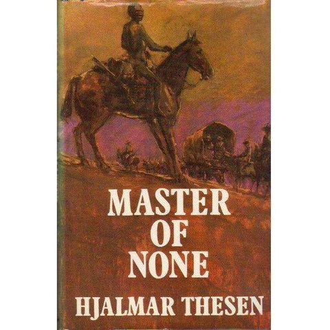 Master of None (With Author's Inscription) | Hjalmar Thesen