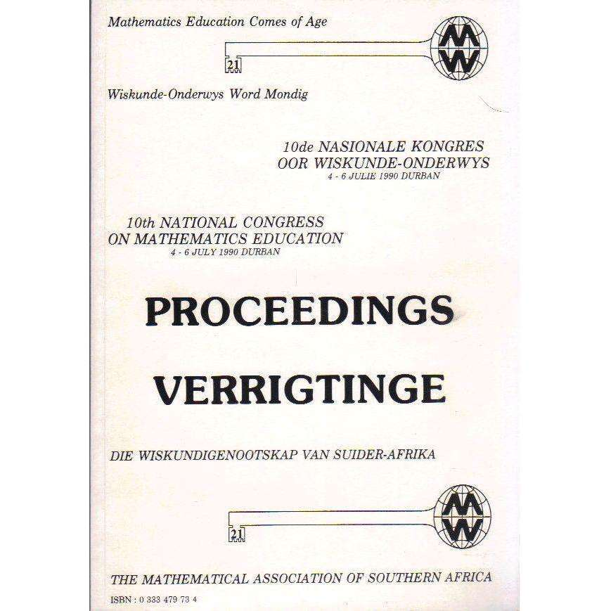 Bookdealers:Mathematics Education Comes of Age: Proceedings of the 10th National Congress on Mathematics Education, 4-6 July 1990 |  Mathematical Association of Southern Africa
