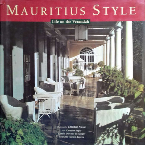 Mauritius Style: Life on the Verandah | Christian Vaisse, et al.